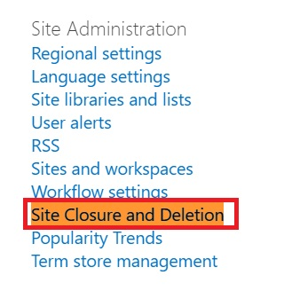 Site Closure and Deletions